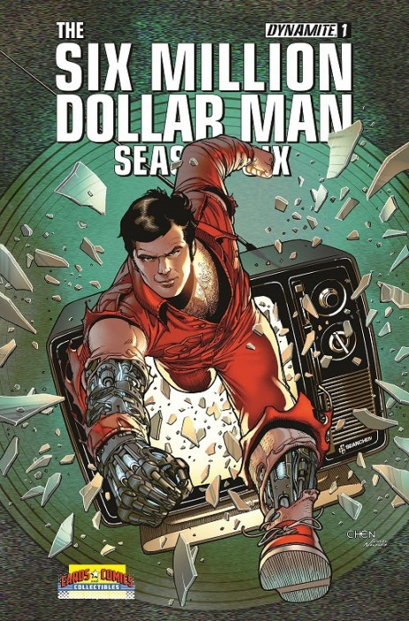 Six Million Dollar Man Season Six #1 Exclusive